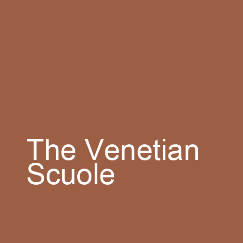 The Venetian Scuole: Aspects of 15th and 16th century Art